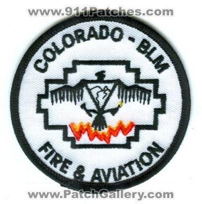 Colorado Colorado Bureau Of Land Management Fire And Aviation Patch Colorado Patchgallery Com Online Virtual Patch Collection By 911patches Com Fire Departments Ems Ambulance Rescue Police Sheriffs Depts Offices Law Enforcement