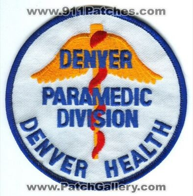 Colorado - Denver Health Paramedic Division Patch (Colorado ...